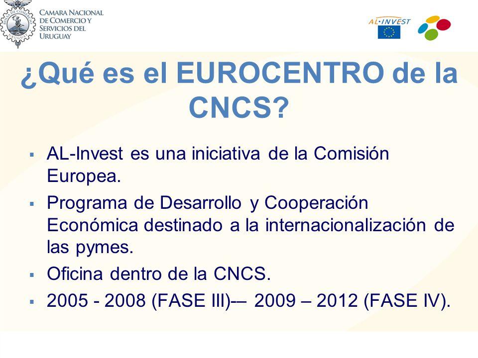 ¿Qué es el EUROCENTRO de la CNCS. AL-Invest es una iniciativa de la Comisión Europea.
