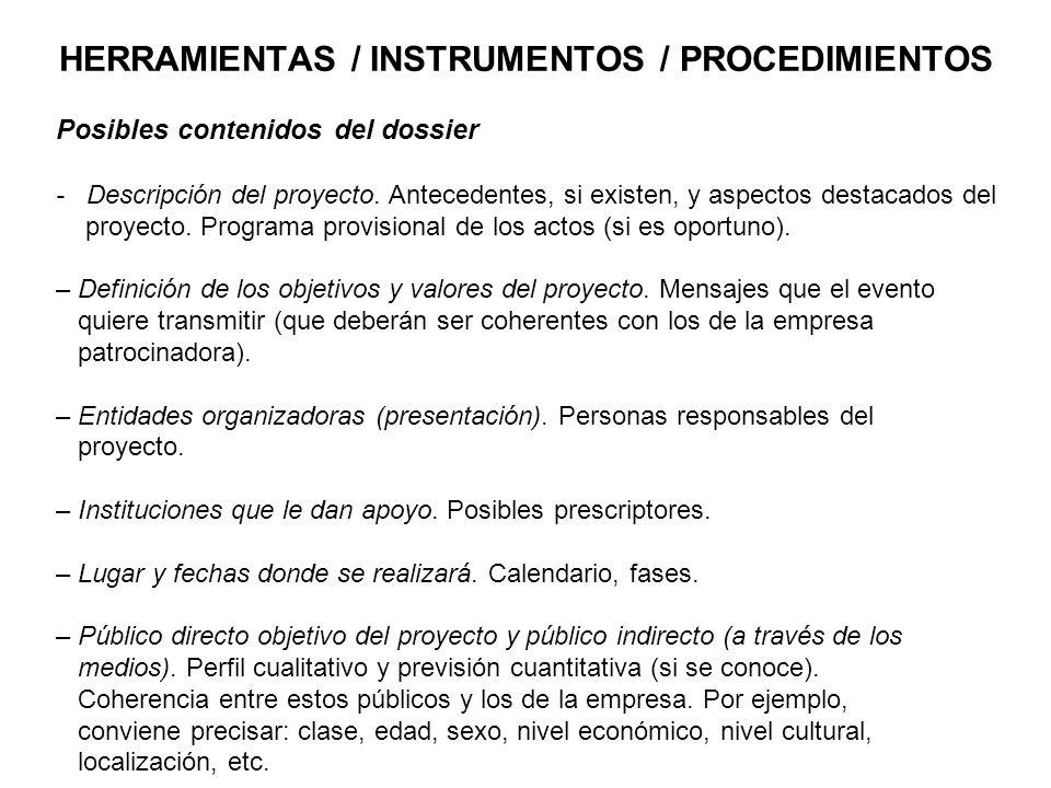 HERRAMIENTAS / INSTRUMENTOS / PROCEDIMIENTOS Posibles contenidos del dossier - Descripción del proyecto.