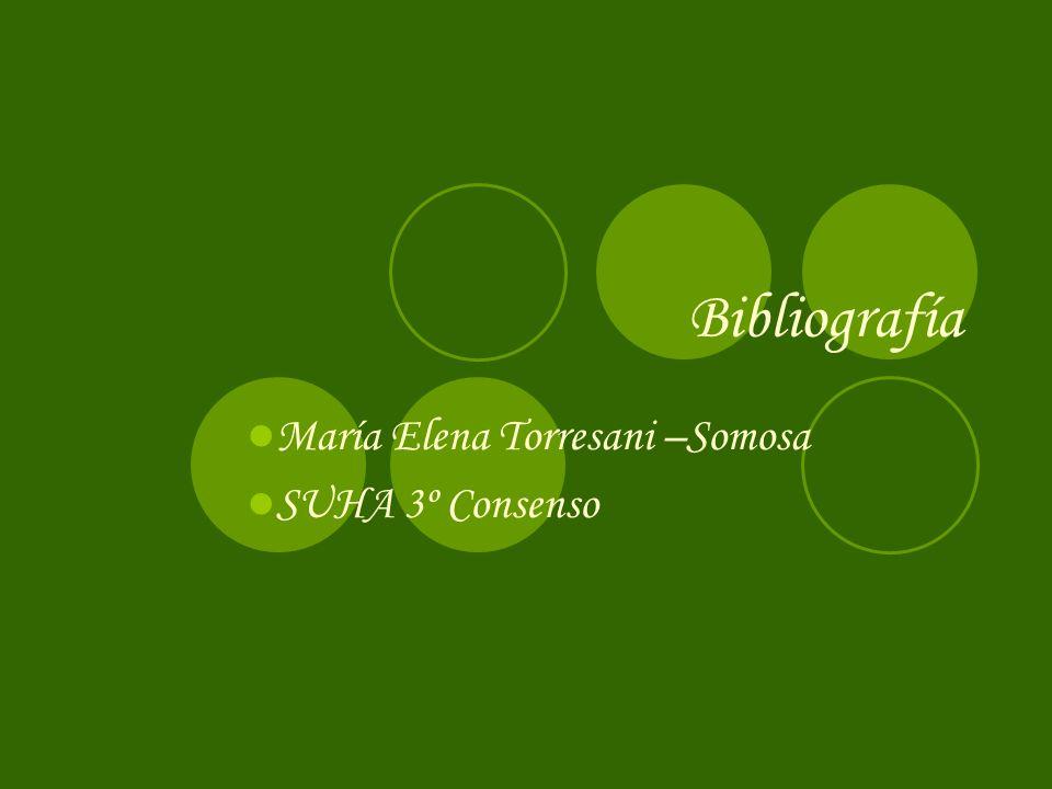 Bibliografía María Elena Torresani –Somosa SUHA 3º Consenso