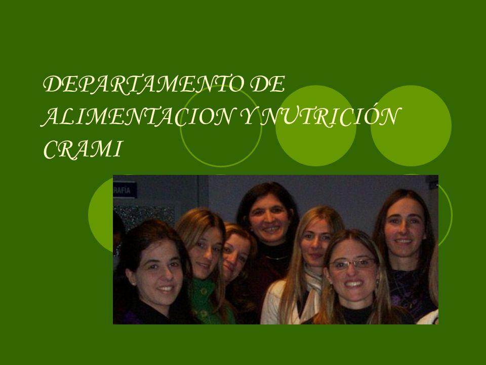 DEPARTAMENTO DE ALIMENTACION Y NUTRICIÓN CRAMI