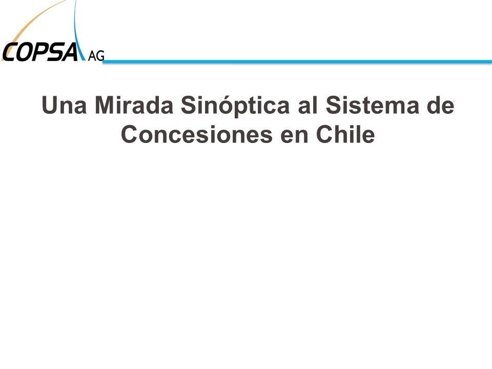 Una Mirada Sinóptica al Sistema de Concesiones en Chile