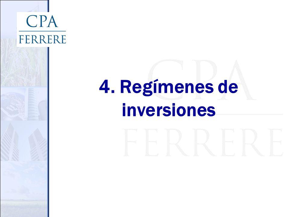 4. Regímenes de inversiones