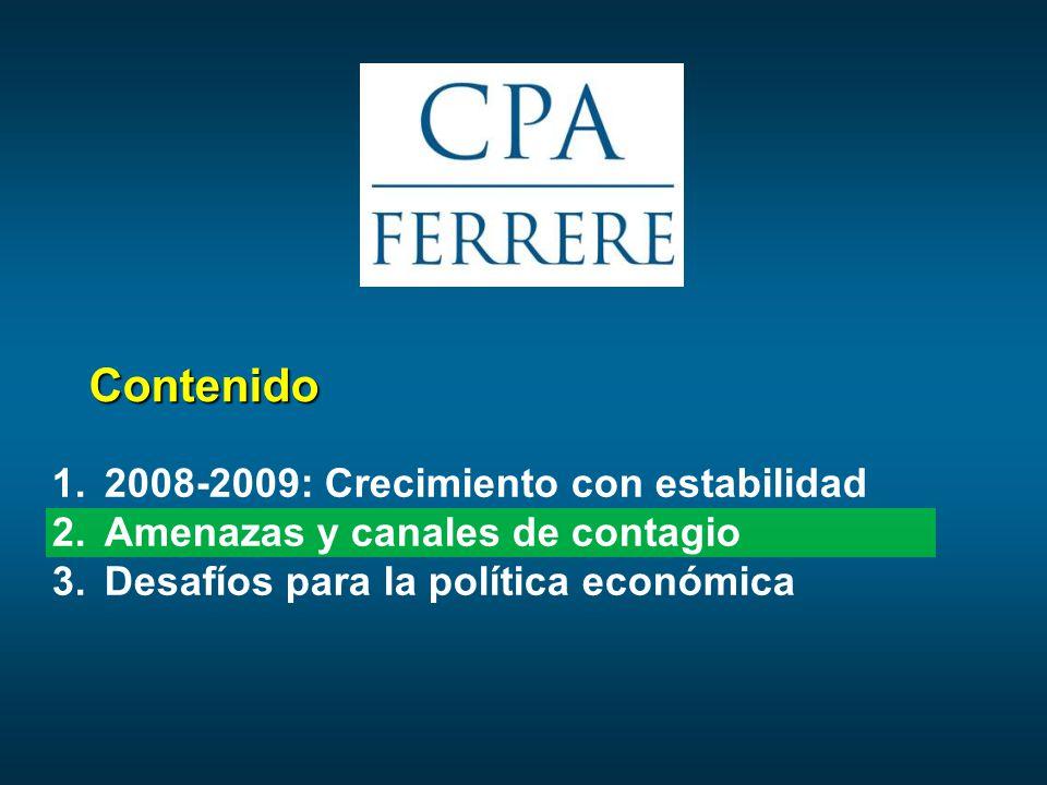 Contenido 1.2008-2009: Crecimiento con estabilidad 2.Amenazas y canales de contagio 3.Desafíos para la política económica