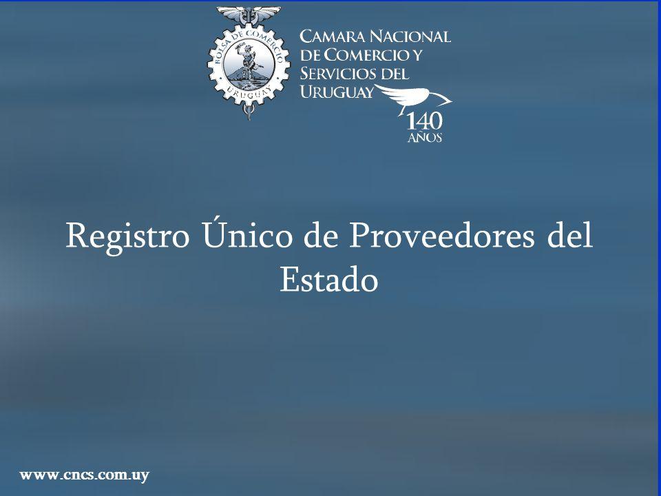 Registro Único de Proveedores del Estado www.cncs.com.uy