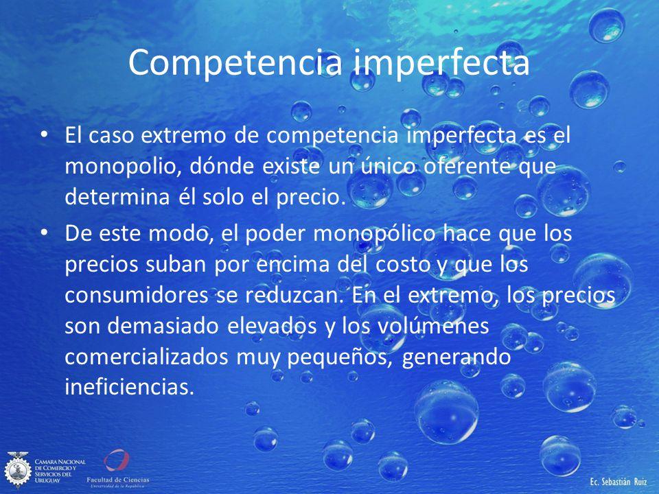 Competencia imperfecta El caso extremo de competencia imperfecta es el monopolio, dónde existe un único oferente que determina él solo el precio. De e