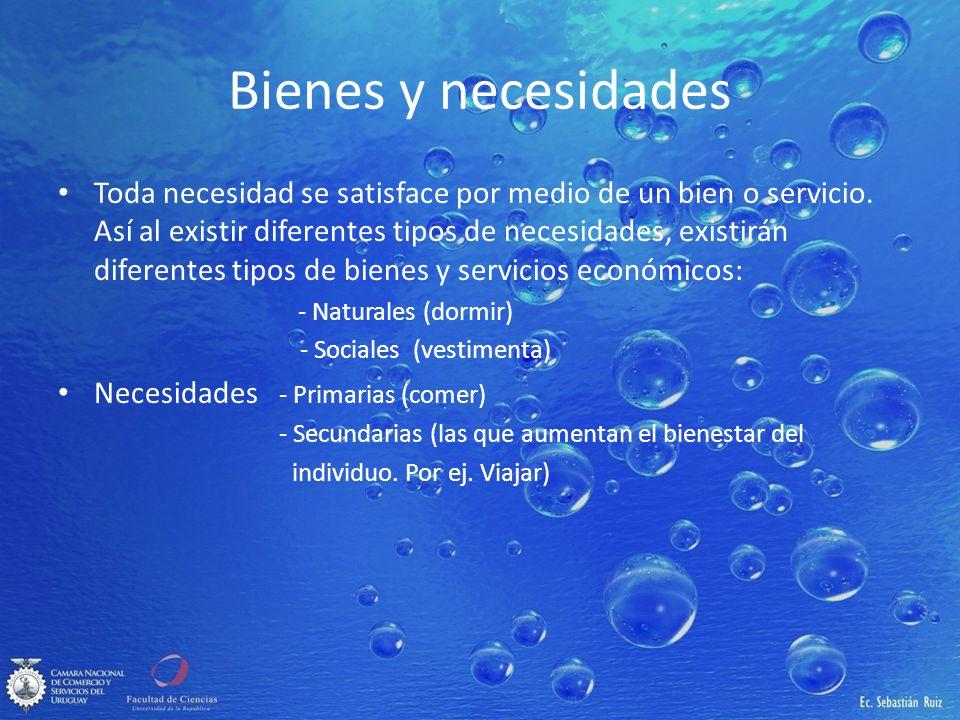 Bienes y necesidades Toda necesidad se satisface por medio de un bien o servicio. Así al existir diferentes tipos de necesidades, existirán diferentes