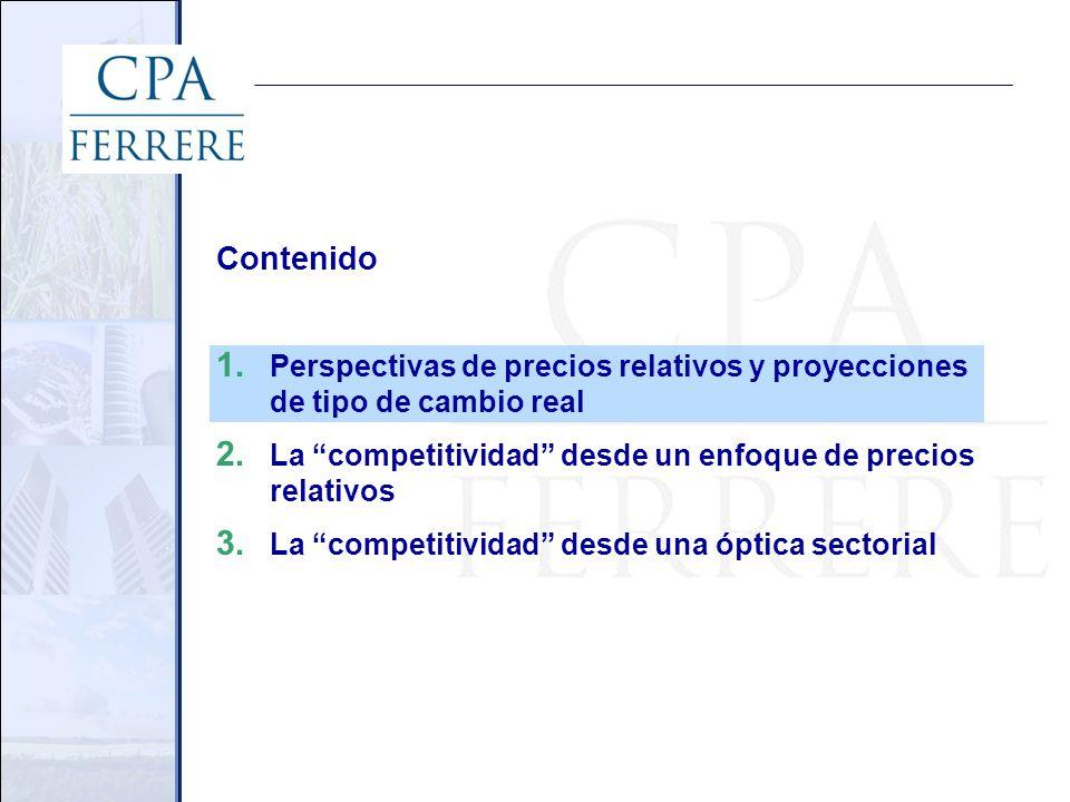 Contenido 1. Perspectivas de precios relativos y proyecciones de tipo de cambio real 2.