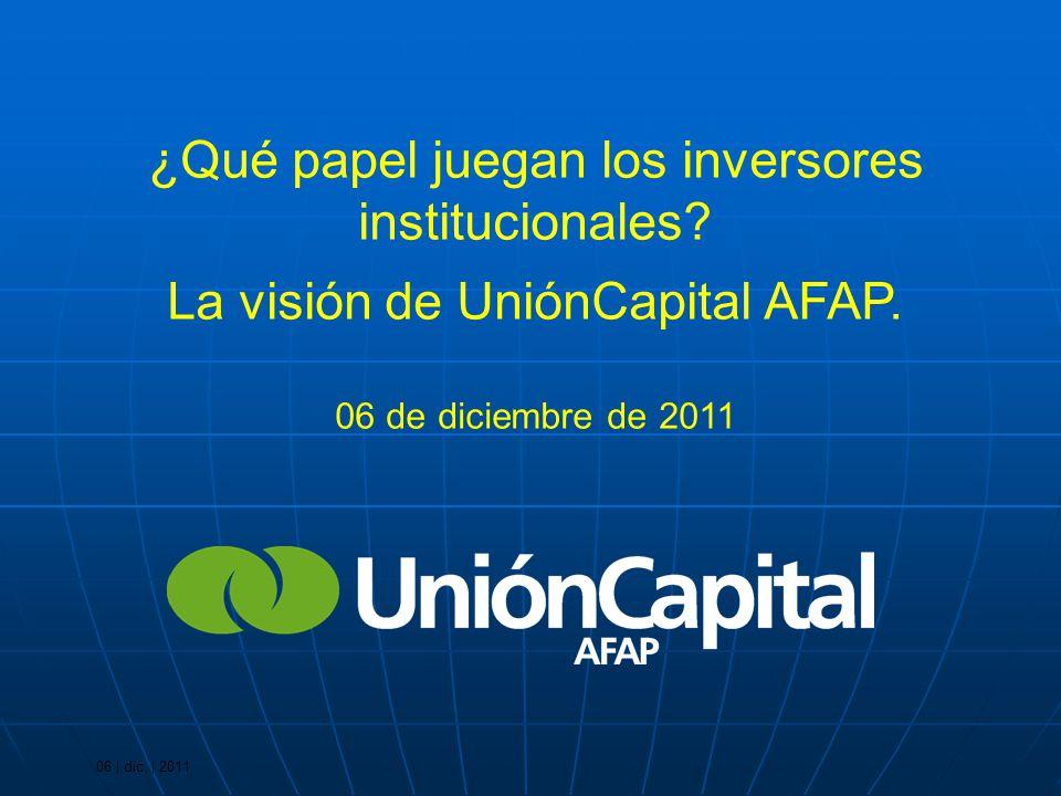 06 | dic. | 2011 ¿Qué papel juegan los inversores institucionales.