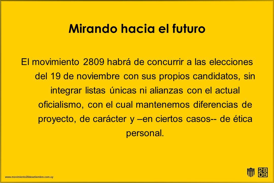 Mirando hacia el futuro El movimiento 2809 habrá de concurrir a las elecciones del 19 de noviembre con sus propios candidatos, sin integrar listas úni