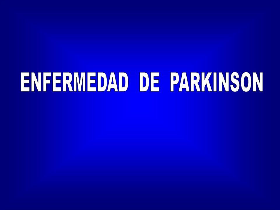 Enfermedad de Parkinson Bradicinesia Bradicinesia –enlentecimiento del movimiento.