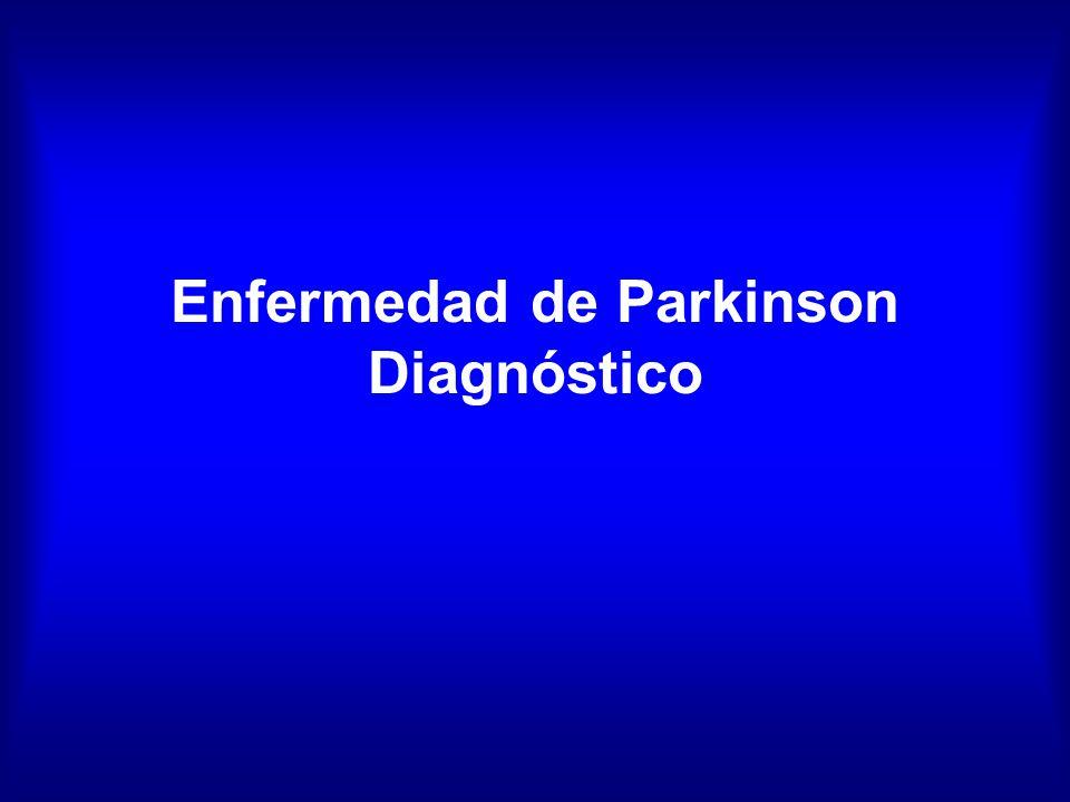 Enfermedad de Parkinson Enfermedad de Parkinson: –Clásicamente definida como una enfermedad neurodegenerativa, de curso progresivo, de etiología desconocida (multifactorial), caracterizada por un síndrome clínico (bradicinesia + temblor, rigidez y cambios posturales), cuya fisiopatología depende de una pérdida neuronal dopaminérgica con denervación nigroestriatal, deficit de dopamina y patología caracterizada por pérdida neuronal regional específica y presencia de cuerpos de inclusión citoplasmáticos (cuerpos de Lewy), con respuesta terapéutica característica (agonismo dopaminérgico)