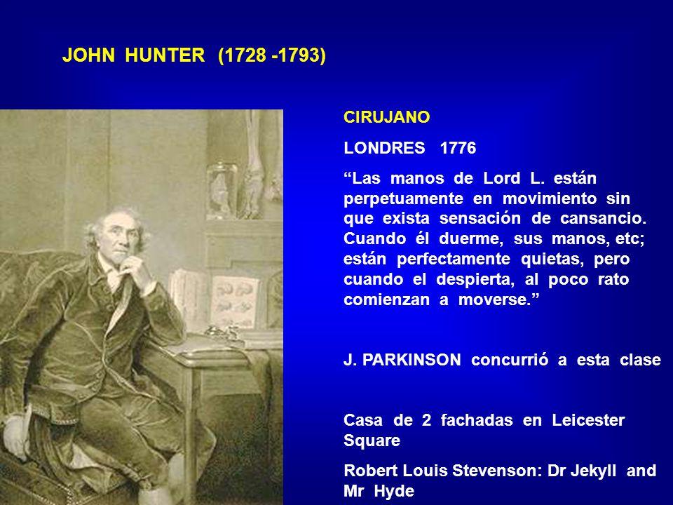 JOHN HUNTER (1728 -1793) CIRUJANO LONDRES 1776 Las manos de Lord L.