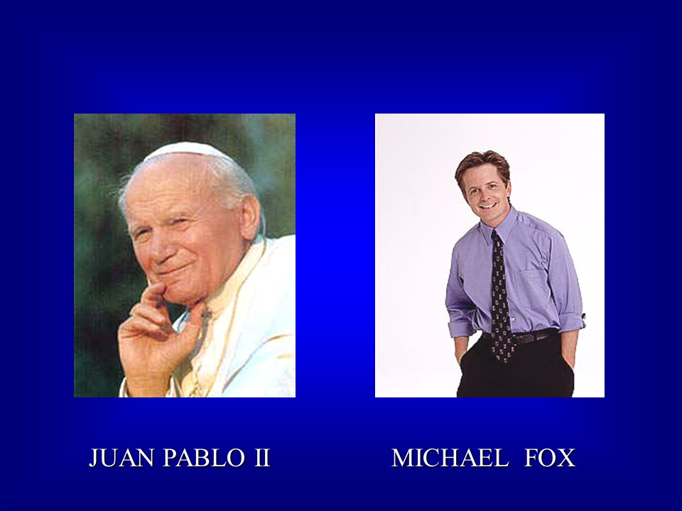 JUAN PABLO II MICHAEL FOX JUAN PABLO II MICHAEL FOX