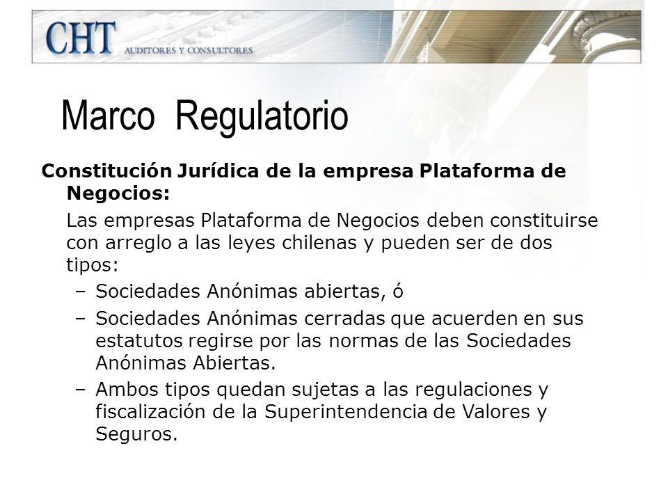 Constitución Jurídica de la empresa Plataforma de Negocios: Las empresas Plataforma de Negocios deben constituirse con arreglo a las leyes chilenas y
