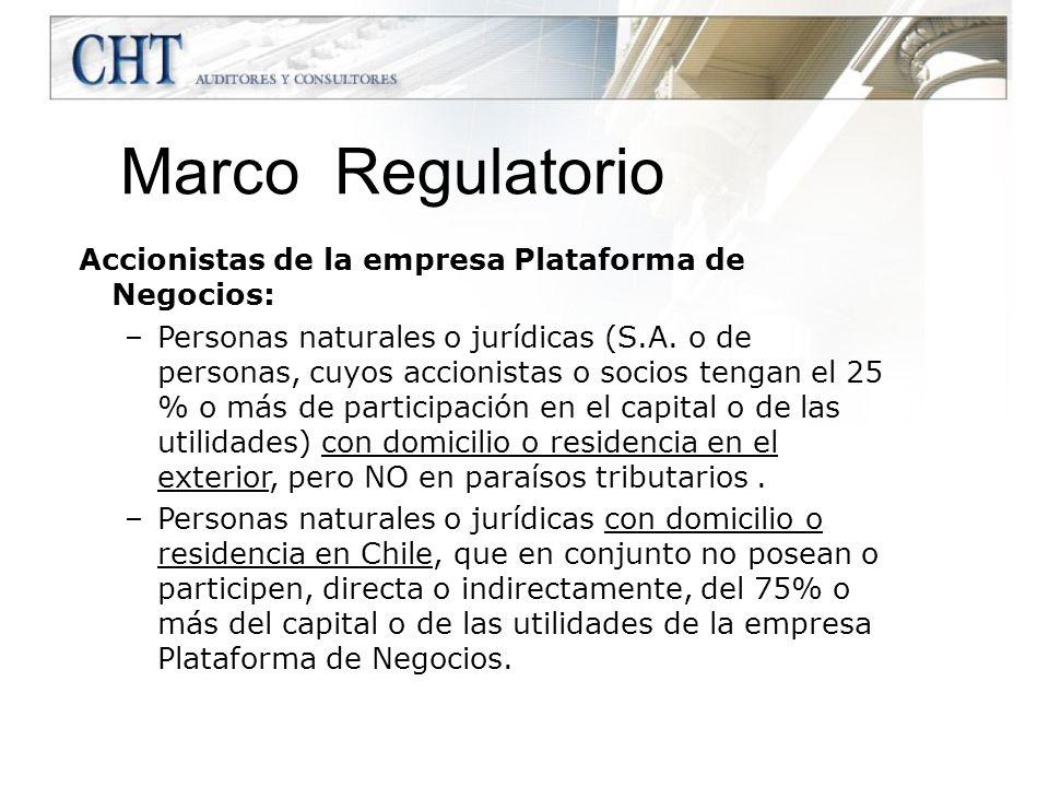 Accionistas de la empresa Plataforma de Negocios: –Personas naturales o jurídicas (S.A. o de personas, cuyos accionistas o socios tengan el 25 % o más
