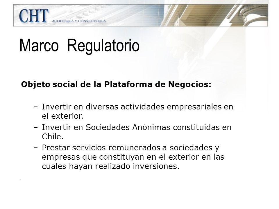 Objeto social de la Plataforma de Negocios: –Invertir en diversas actividades empresariales en el exterior. –Invertir en Sociedades Anónimas constitui