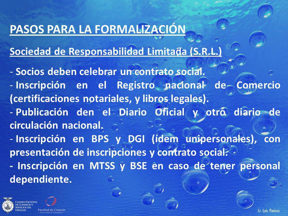 PASOS PARA LA FORMALIZACIÓN Sociedad de Responsabilidad Limitada (S.R.L.) - Socios deben celebrar un contrato social.