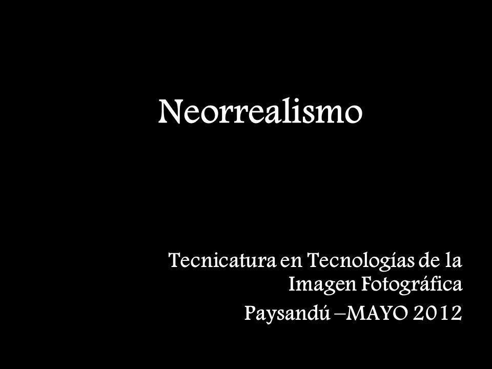 Neorrealismo El neorrealismo italiano fue un movimiento, básicamente, cinematográfico surgido en Italia durante la posguerra de la Segunda Guerra Mundial, cuyos principales representantes fueron Roberto Rossellini, Luchino Visconti y Vittorio de Sica.