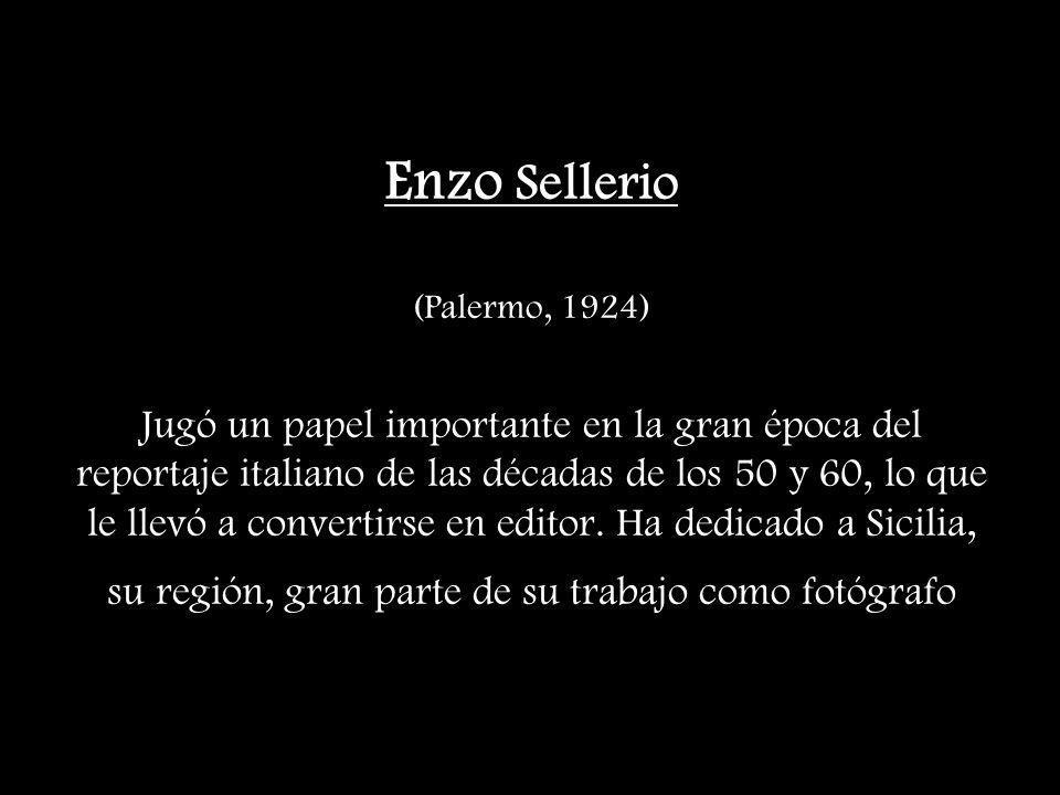 Enzo Sellerio (Palermo, 1924) Jugó un papel importante en la gran época del reportaje italiano de las décadas de los 50 y 60, lo que le llevó a conver