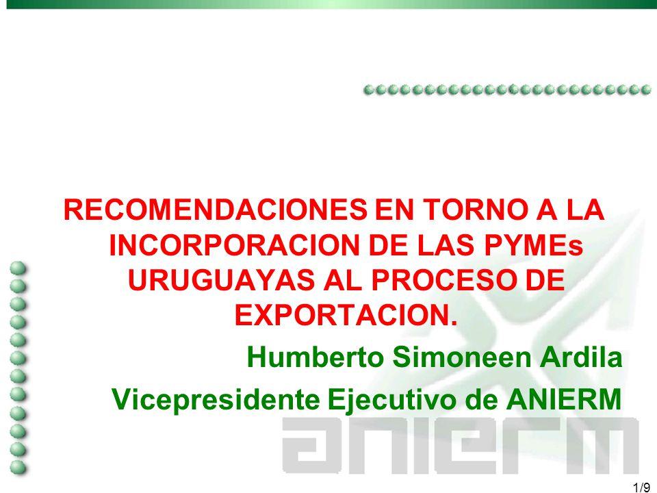 1/9 RECOMENDACIONES EN TORNO A LA INCORPORACION DE LAS PYMEs URUGUAYAS AL PROCESO DE EXPORTACION.