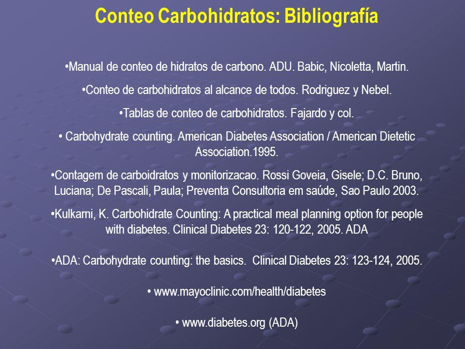 Conteo Carbohidratos: Bibliografía Manual de conteo de hidratos de carbono. ADU. Babic, Nicoletta, Martin. Conteo de carbohidratos al alcance de todos