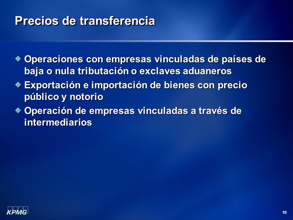 10 Precios de transferencia Operaciones con empresas vinculadas de países de baja o nula tributación o exclaves aduaneros Exportación e importación de