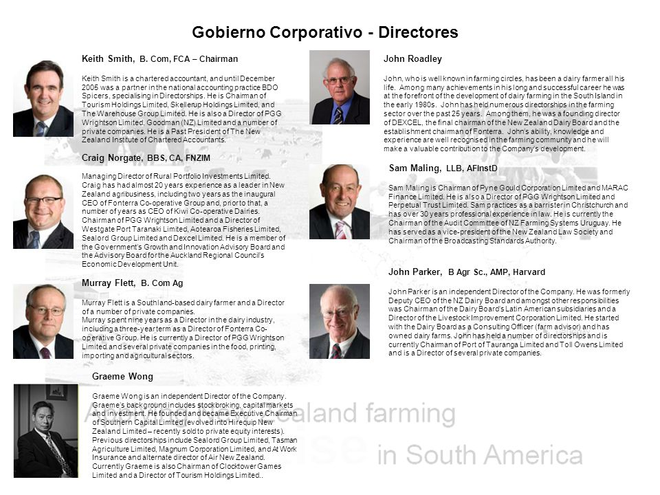 Gobierno Corporativo - Directores Keith Smith, B. Com, FCA – Chairman Keith Smith is a chartered accountant, and until December 2005 was a partner in