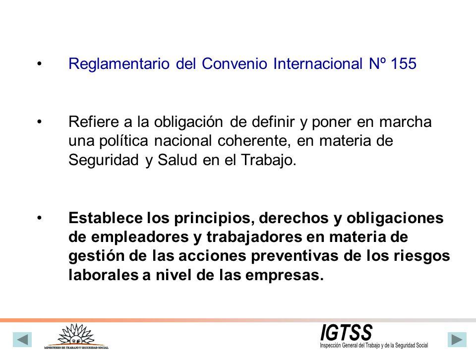 Reglamentario del Convenio Internacional Nº 155 Refiere a la obligación de definir y poner en marcha una política nacional coherente, en materia de Se