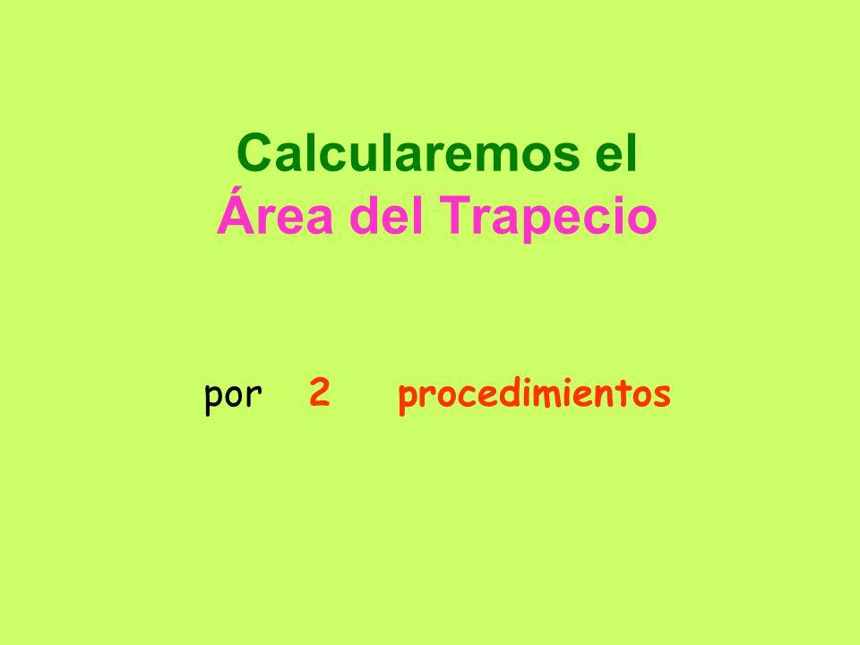 Trazamos CB y queda formado así el trapecio AABC AB C c a b A B C c a b