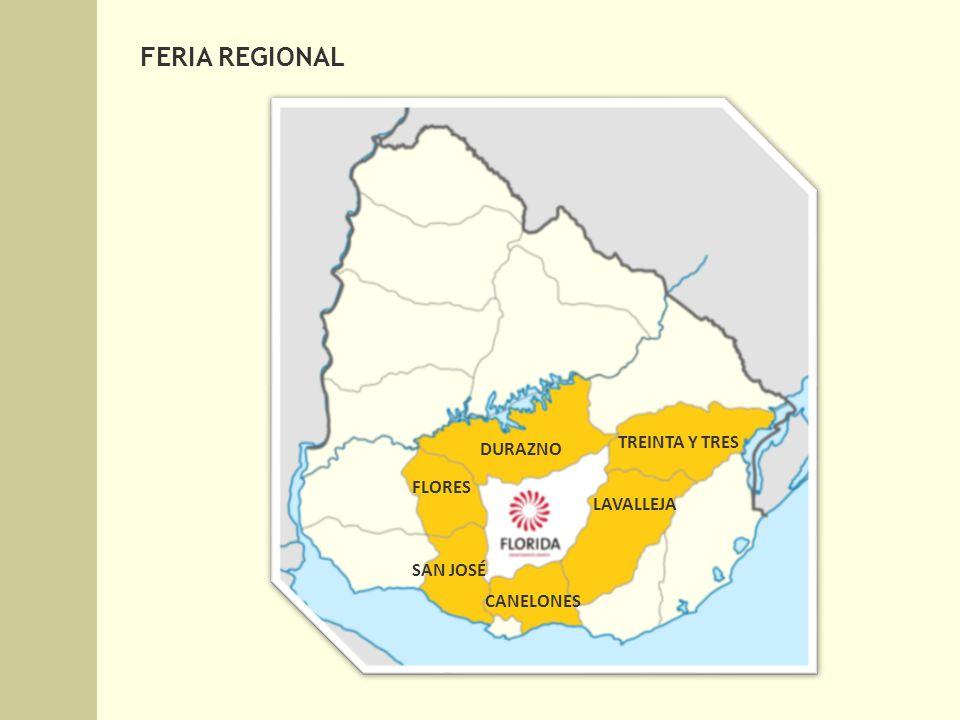 FERIA REGIONAL FLORES DURAZNO TREINTA Y TRES LAVALLEJA CANELONES SAN JOSÉ
