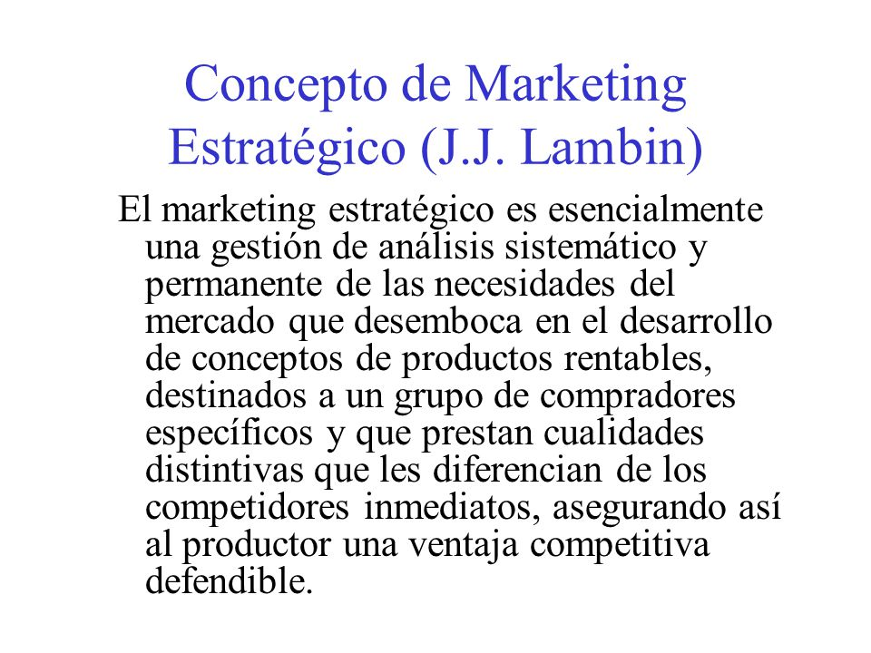 Concepto de Marketing Estratégico (J.J.