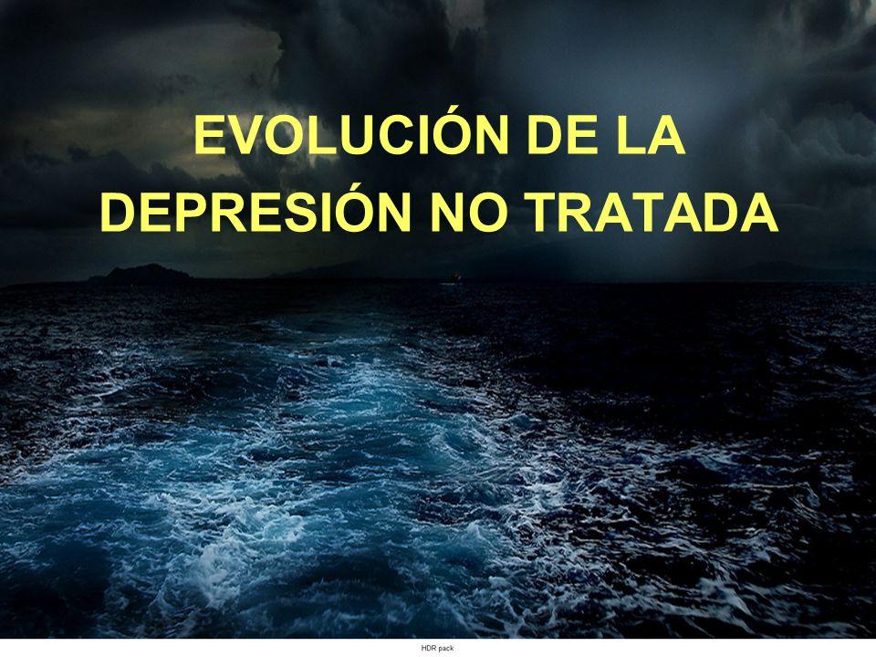 EVOLUCIÓN DE LA DEPRESIÓN NO TRATADA