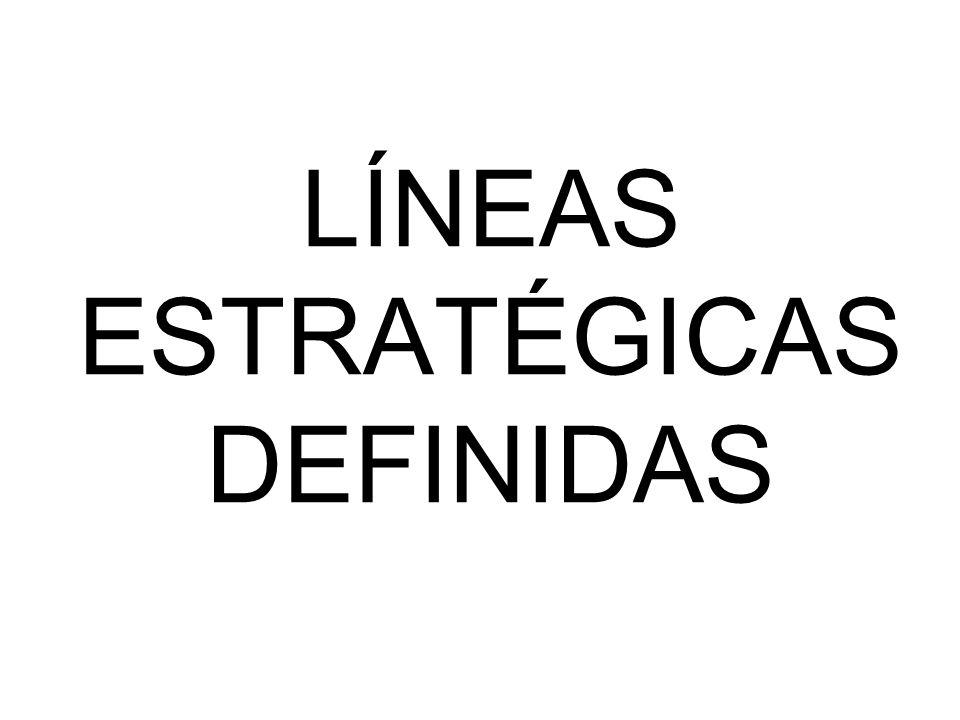 LINEAS ESTRATEGICAS DEFINIDAS 1.Educación formal y no formal.