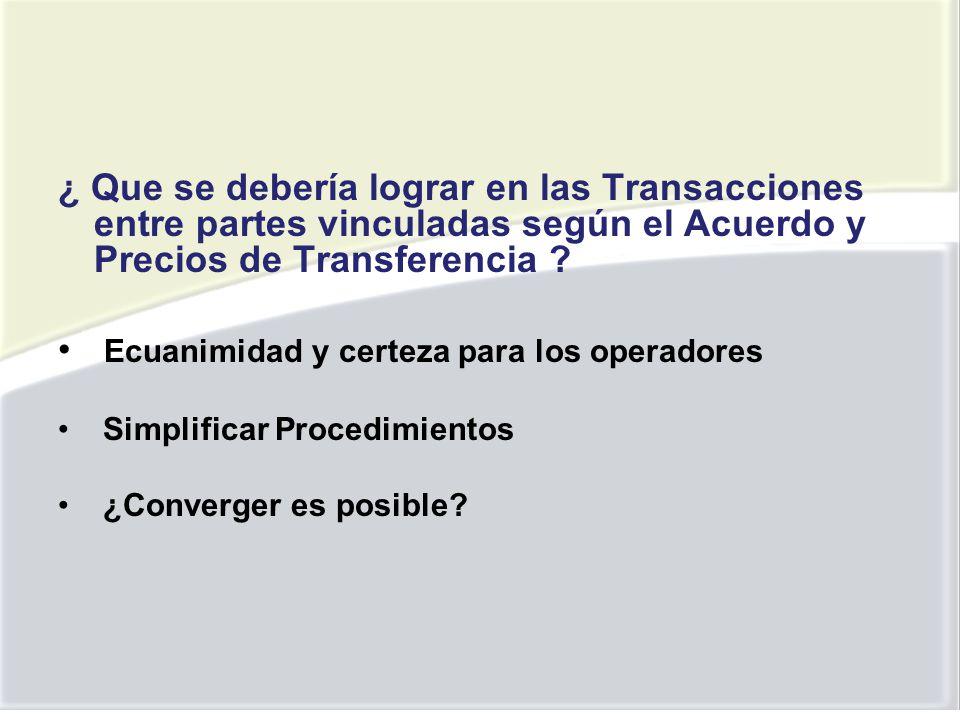 ¿ Que se debería lograr en las Transacciones entre partes vinculadas según el Acuerdo y Precios de Transferencia .