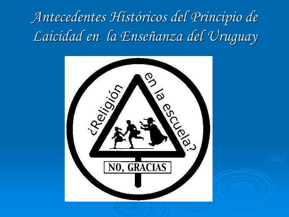 Laicidad en el Uruguay, toma como antecedente a los principios jurídicos de la Revolución Francesa.