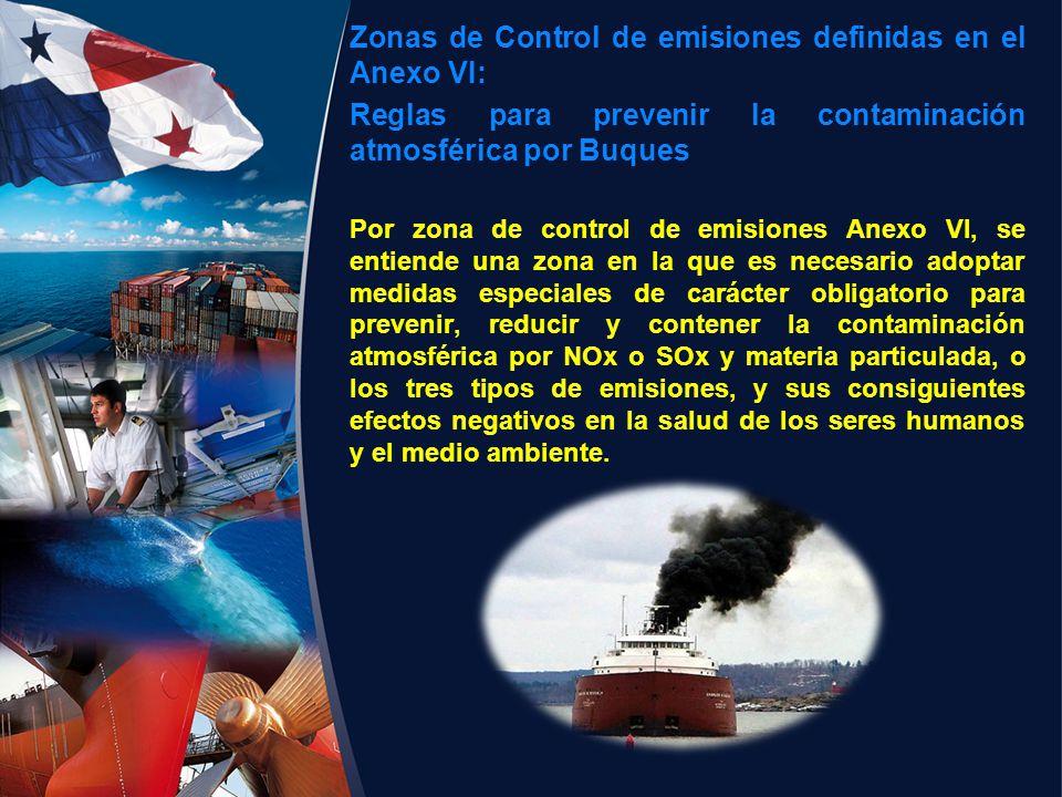 Zonas de Control de emisiones definidas en el Anexo VI: Reglas para prevenir la contaminación atmosférica por Buques Por zona de control de emisiones