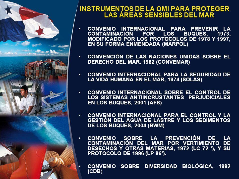 INSTRUMENTOS DE LA OMI PARA PROTEGER LAS ÁREAS SENSIBLES DEL MAR CONVENIO INTERNACIONAL PARA PREVENIR LA CONTAMINACIÓN POR LOS BUQUES, 1973, MODIFICAD