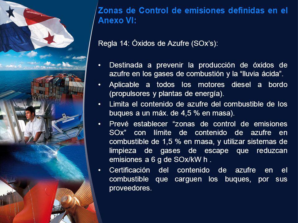 Zonas de Control de emisiones definidas en el Anexo VI: Regla 14: Óxidos de Azufre (SOxs): Destinada a prevenir la producción de óxidos de azufre en l