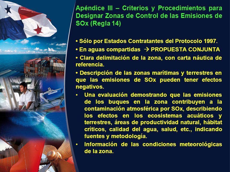 Apéndice III – Criterios y Procedimientos para Designar Zonas de Control de las Emisiones de SOx (Regla 14) Sólo por Estados Contratantes del Protocol