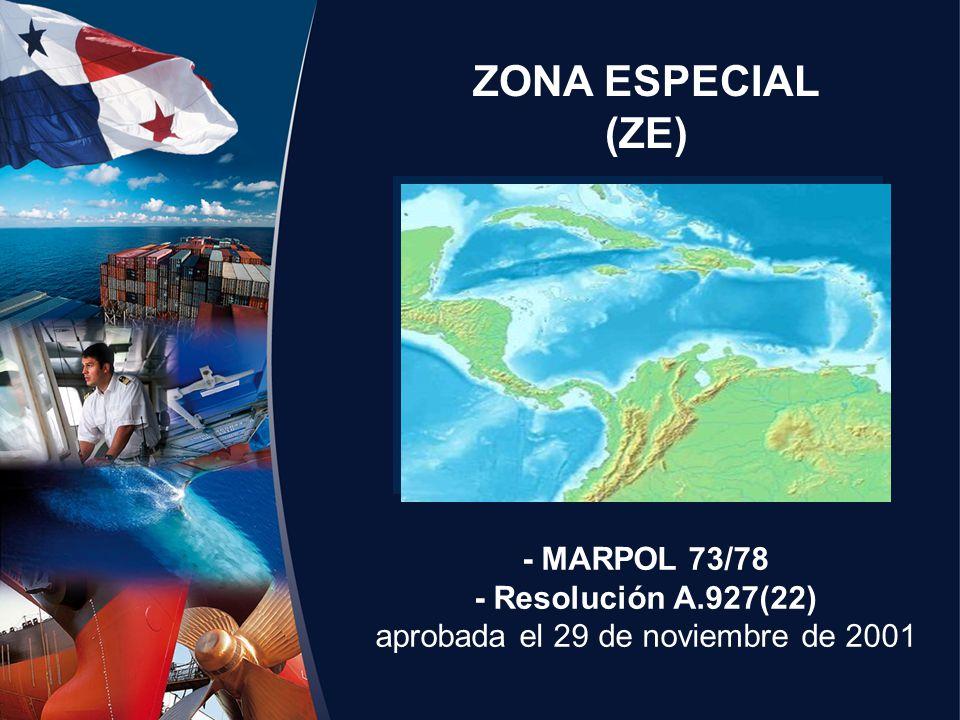 ZONA ESPECIAL (ZE) - MARPOL 73/78 - Resolución A.927(22) aprobada el 29 de noviembre de 2001