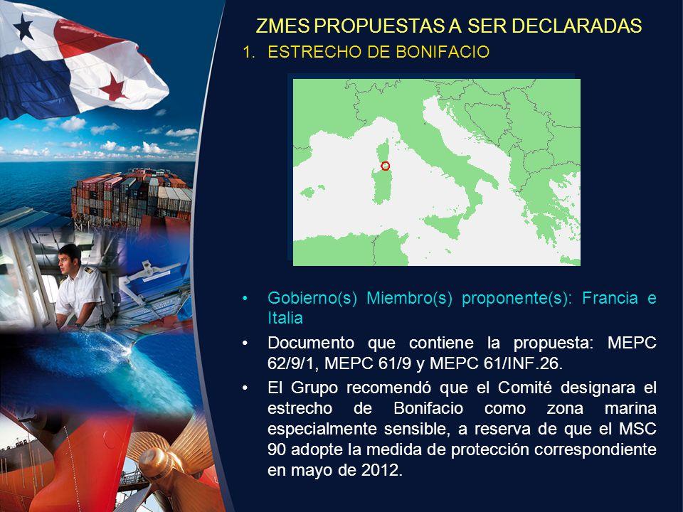 ZMES PROPUESTAS A SER DECLARADAS 1.ESTRECHO DE BONIFACIO Gobierno(s) Miembro(s) proponente(s): Francia e Italia Documento que contiene la propuesta: M