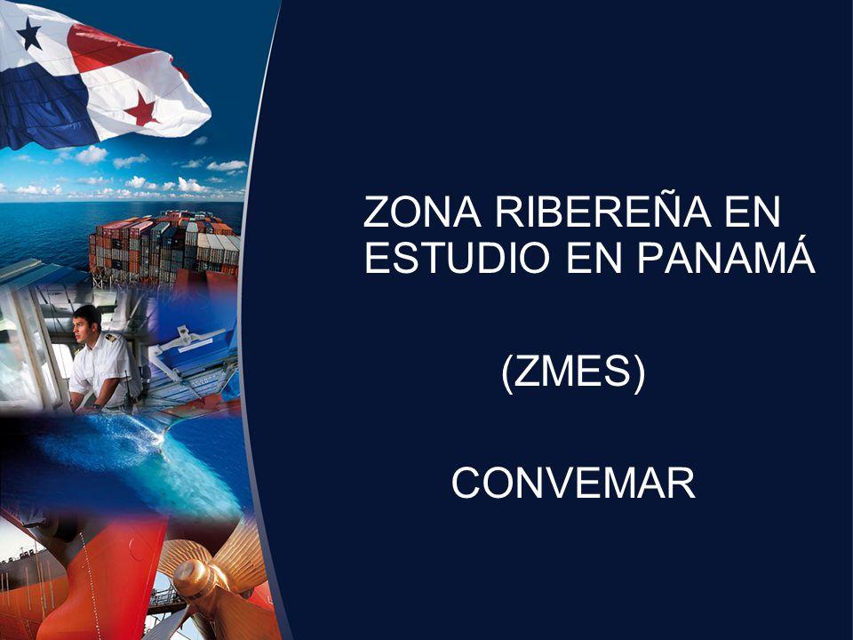 ZONA RIBEREÑA EN ESTUDIO EN PANAMÁ (ZMES) CONVEMAR
