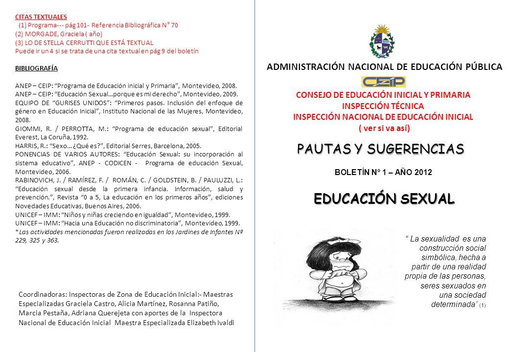 ADMINISTRACIÓN NACIONAL DE EDUCACIÓN PÚBLICA CONSEJO DE EDUCACIÓN INICIAL Y PRIMARIA INSPECCIÓN TÉCNICA INSPECCIÓN NACIONAL DE EDUCACIÓN INICIAL ( ver