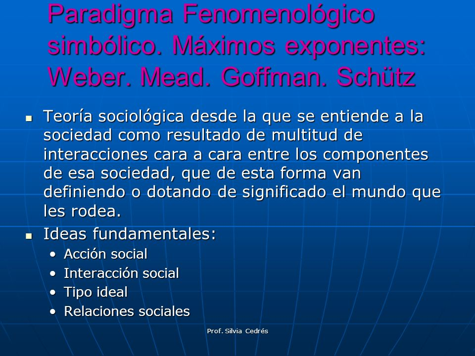 Teoría sociológica desde la que se entiende a la sociedad como resultado de multitud de interacciones cara a cara entre los componentes de esa socieda