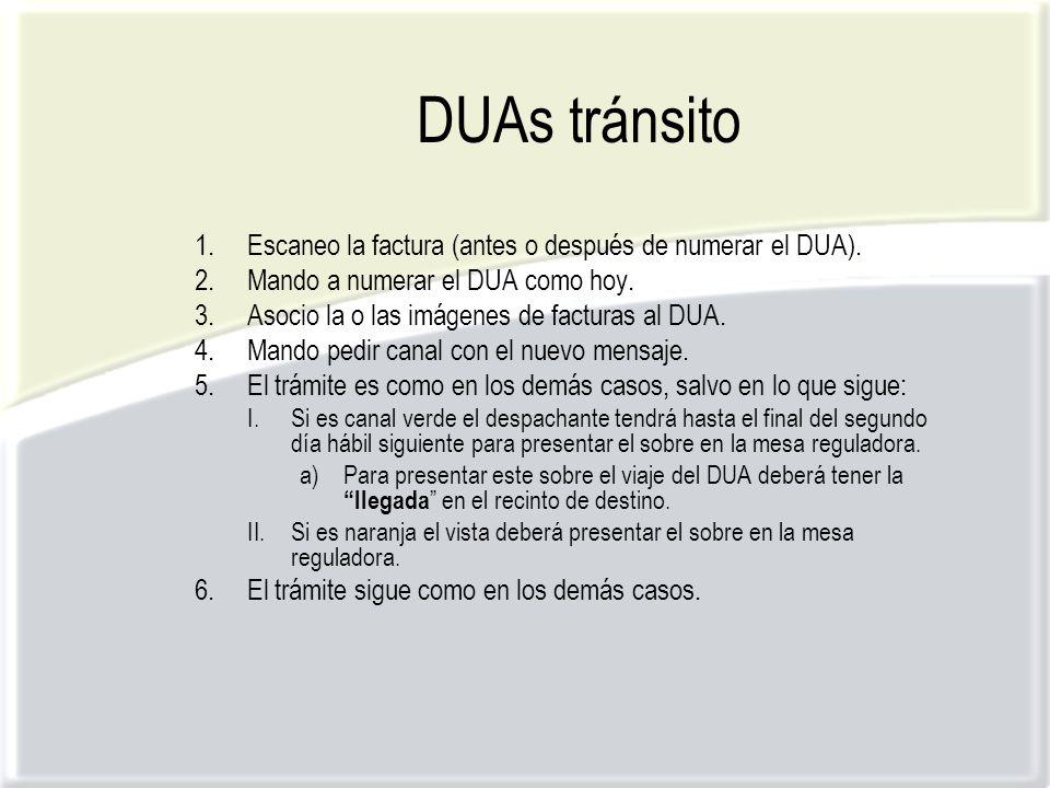 DUAs tránsito 1.Escaneo la factura (antes o después de numerar el DUA).