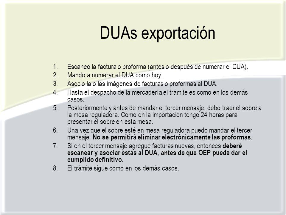 DUAs exportación 1.Escaneo la factura o proforma (antes o después de numerar el DUA).