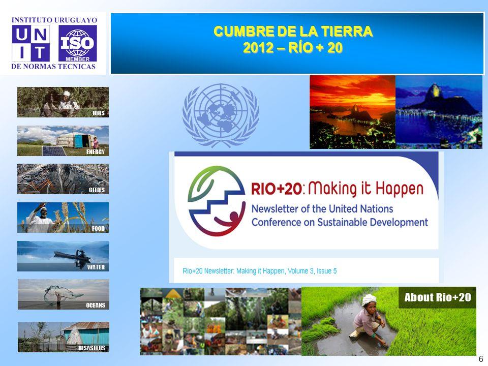 6 CUMBRE DE LA TIERRA 2012 – RÍO + 20