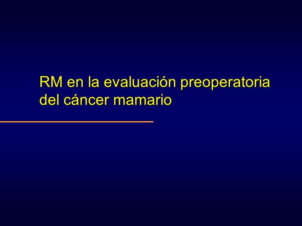 RM en la evaluación preoperatoria del cáncer mamario