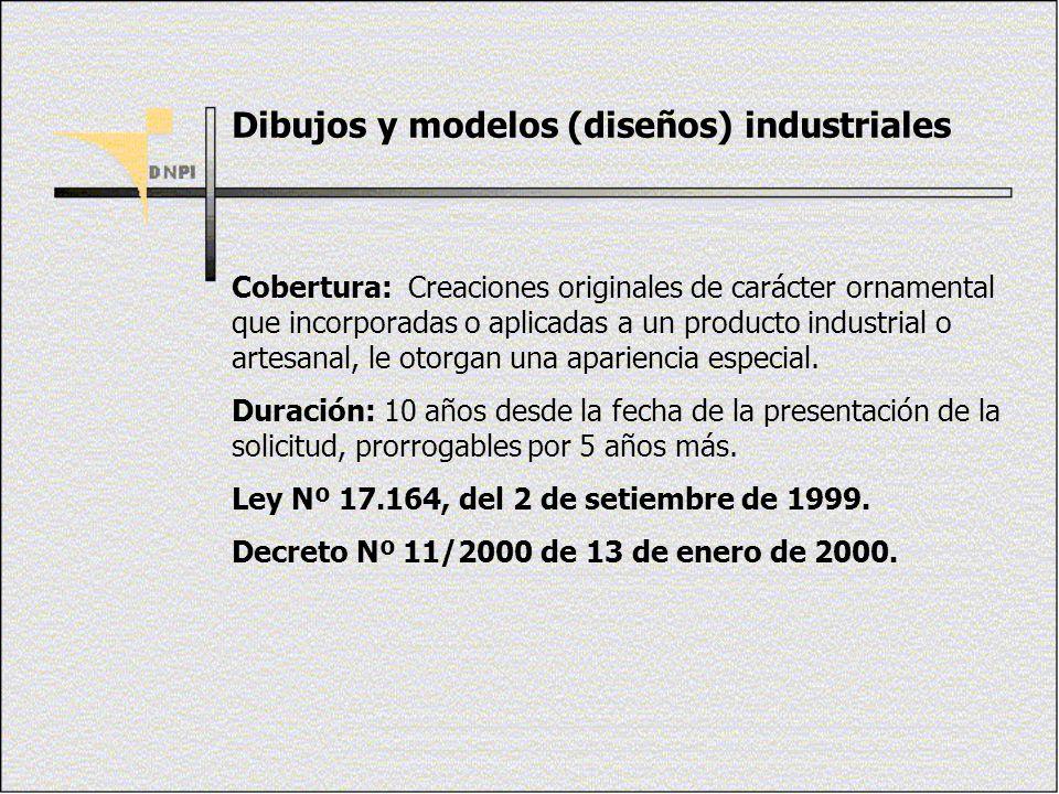Dibujos y modelos (diseños) industriales Cobertura: Creaciones originales de carácter ornamental que incorporadas o aplicadas a un producto industrial