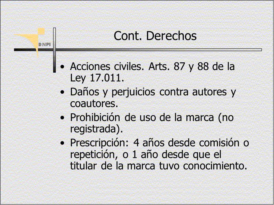 Cont. Derechos Acciones civiles. Arts. 87 y 88 de la Ley 17.011. Daños y perjuicios contra autores y coautores. Prohibición de uso de la marca (no reg